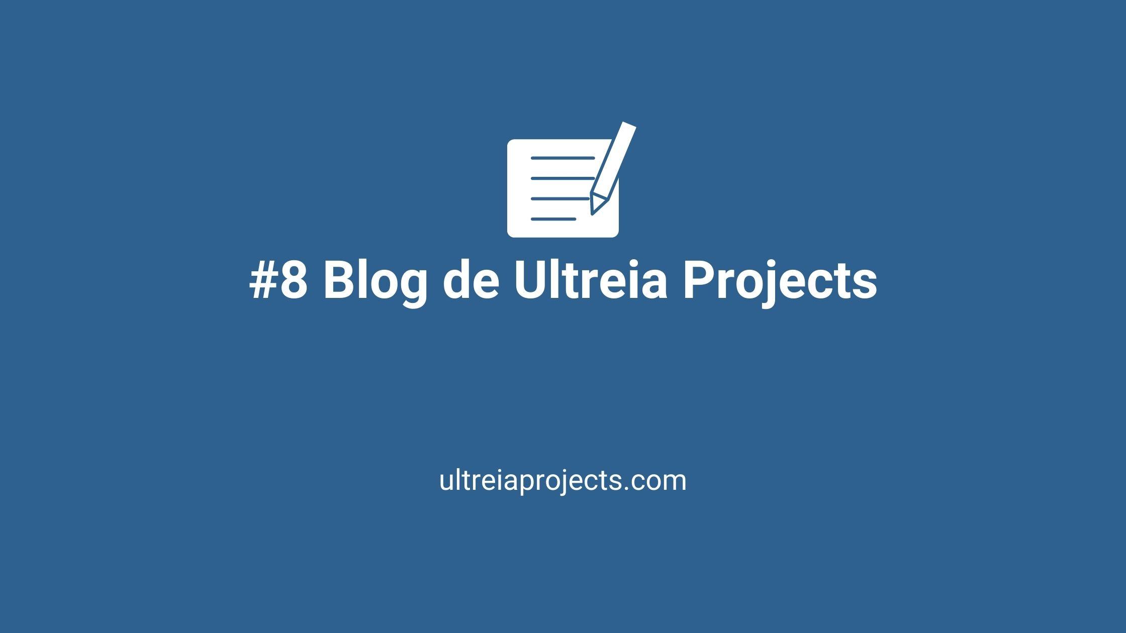 Blog de Ultreia Projects