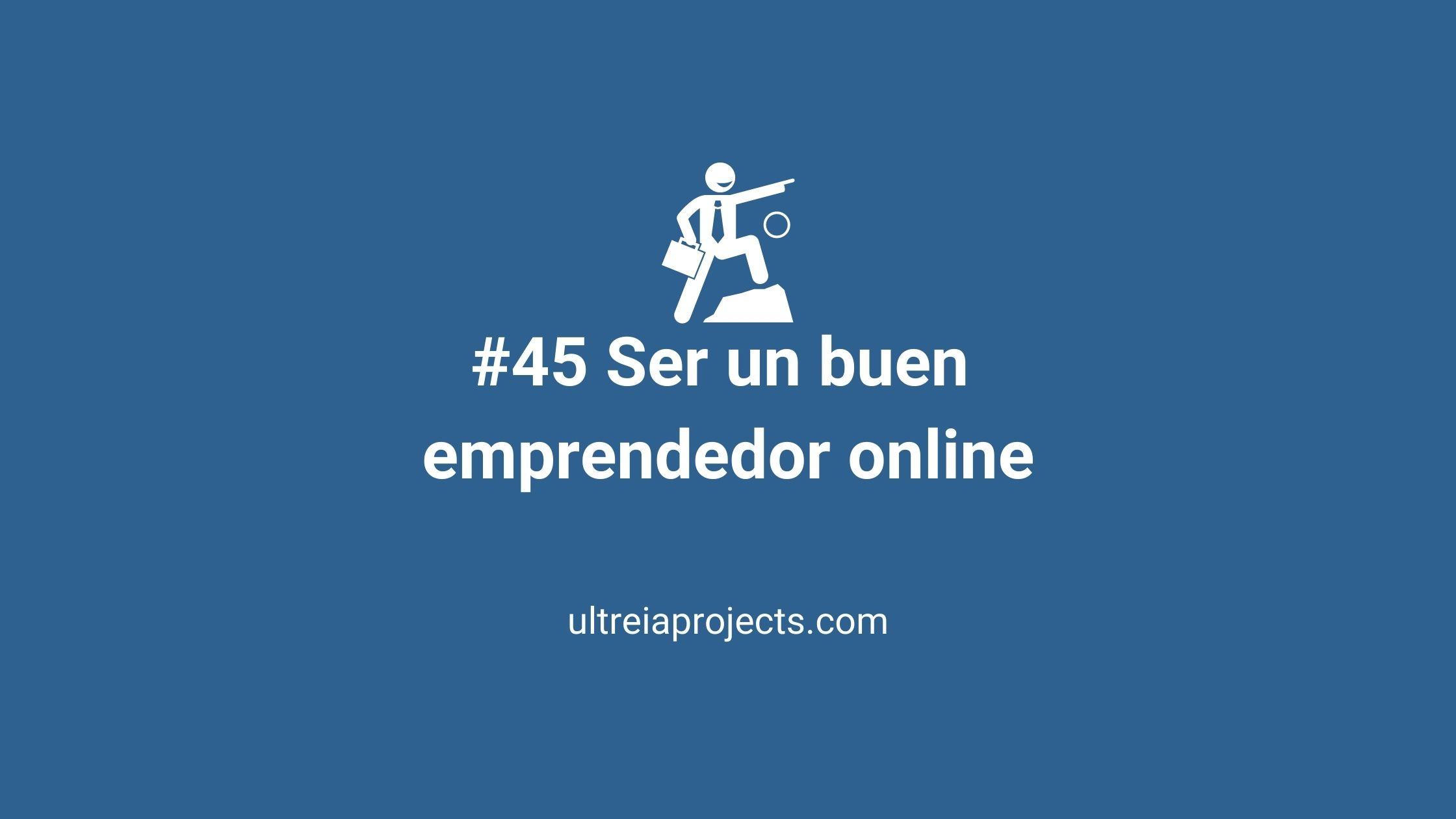Ser un buen emprendedor Online