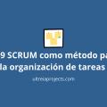 SCRUM como método para la organización de tareas