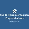 10 Herramientas para Emprendedores