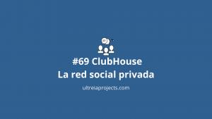ClubHouse la red social privada