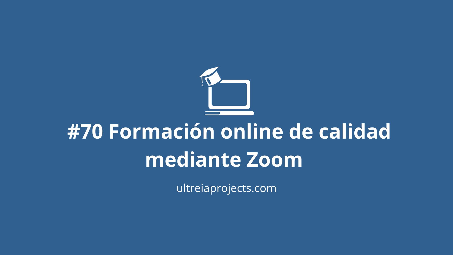 Formación online de calidad mediante Zoom